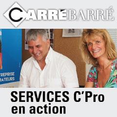 Services C'Pro en action - Carré Barré